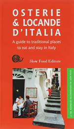 A Guide to Traditional Places to Eat and Stay in Italy