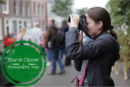 How to choose a photography tour