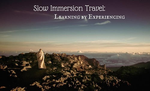 Slow Immersion Travel: Learning by Experiencing