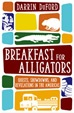 Review of Breakfast for Alligators